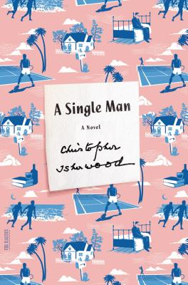 A Single Man By Isherwood, Christopher