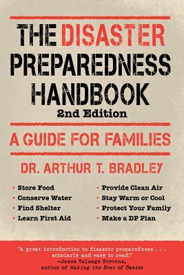 Disaster Preparedness Handbook By Bradley, Arthur T., Ph.D.